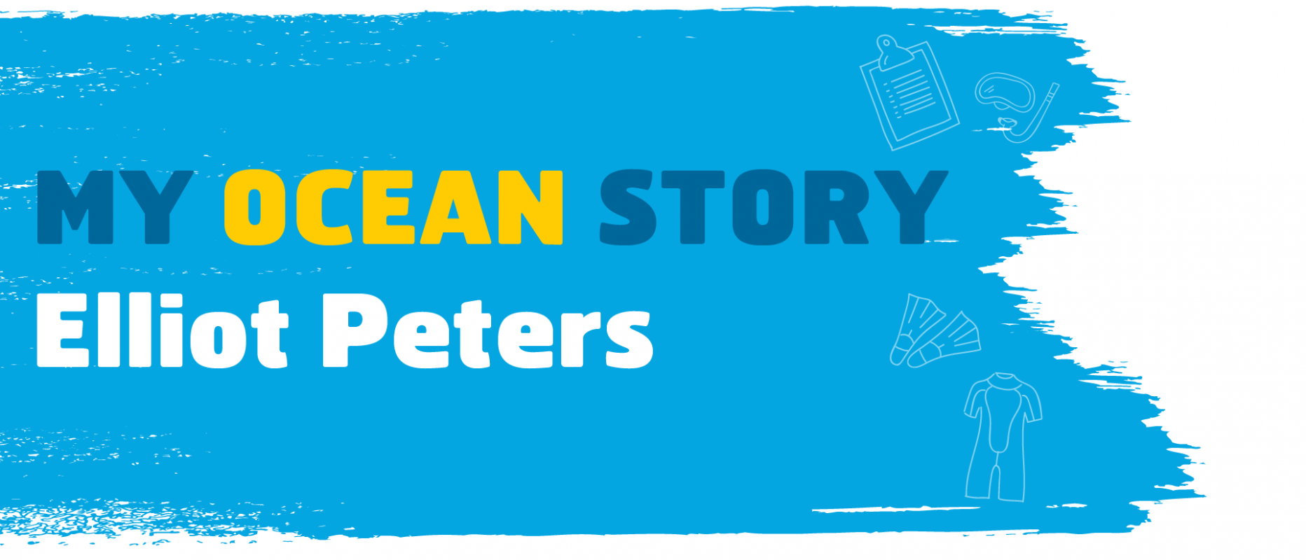 My Ocean Story Elliot Peters
